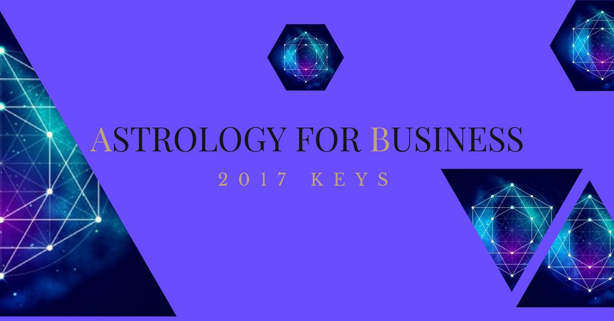 Astrology for Business 2017 Keys