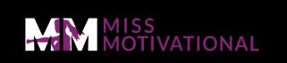 Miss Motivational