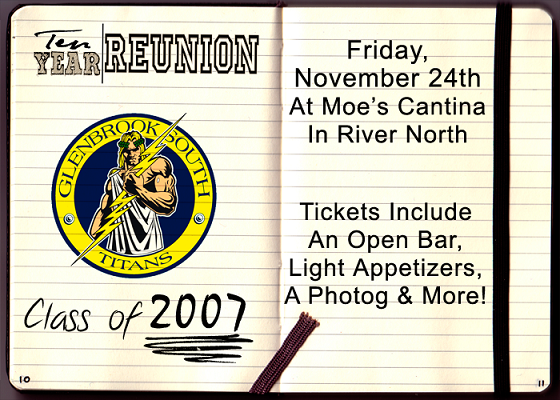 Glenbrook South Class of 2007 Ten Year Reunion - Tickets include: an Open Bar, Light Appetizers, a Photographer and More!