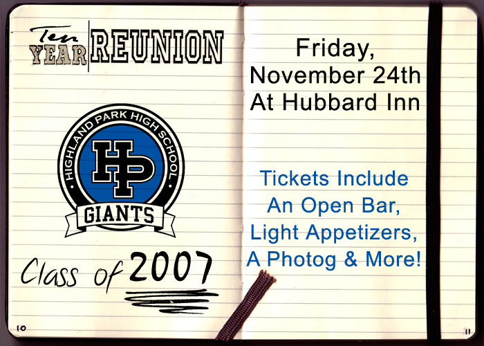Highland Park High School Reunion - Tickets include: An Open Bar, Light Appetizers, A Photog & More!