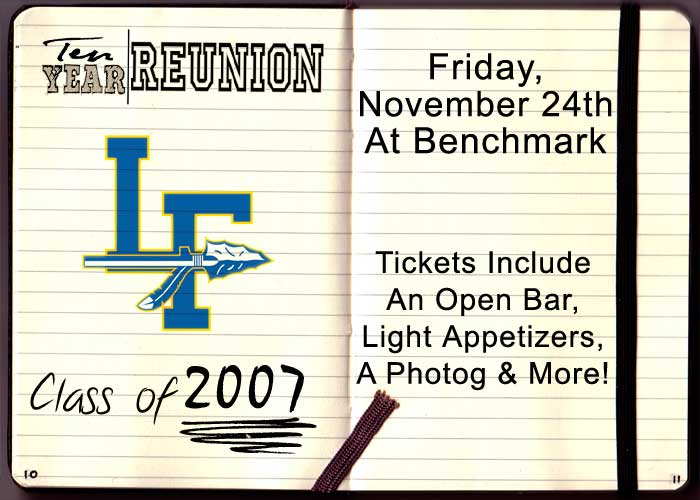 Lake Forest High School Class of 2007 Ten Year Reunion Party!
