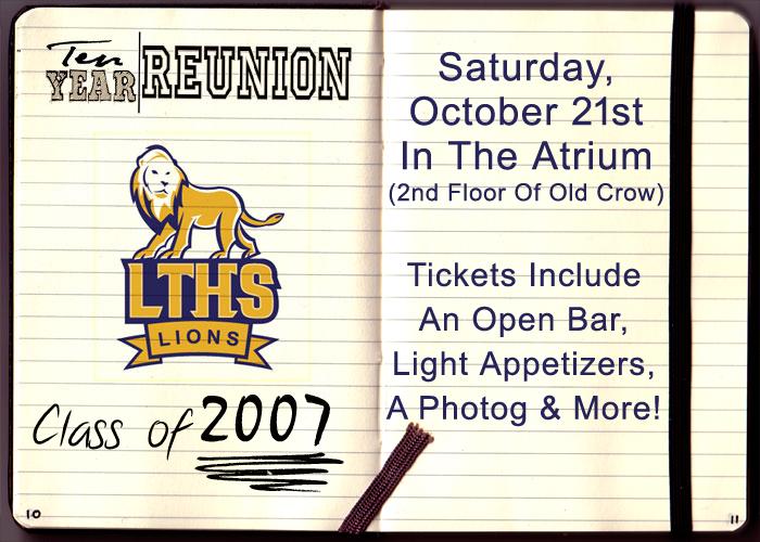 Lyons Township High School Class of 2007 Reunion - Tickets include: an Open Bar, Light Appetizers, a Photographer & More!