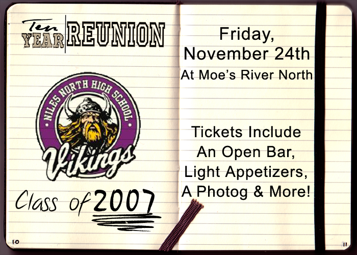 Niles North Class of 2007 High School Reunion - Tickets include: An Open Bar, Light Appetizers, a Photographer & More!