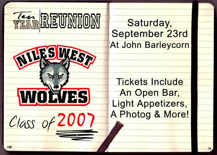 Niles West High School Class of 2007 Reunion - Tickets include: An Open Bar, Light Appetizers, a Photographer & More!