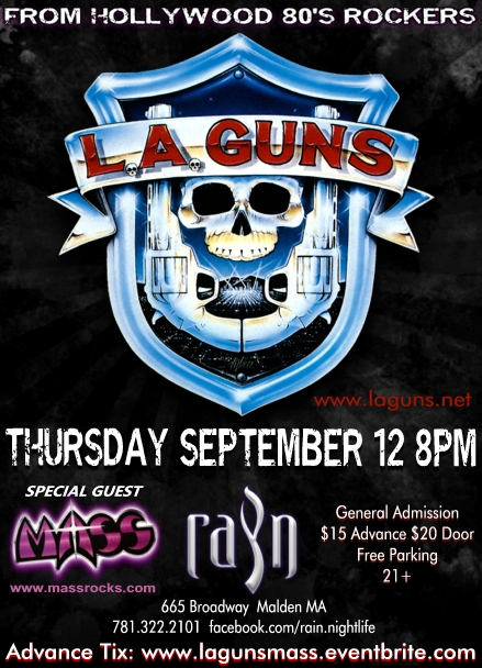 L.A. GUNS with MASS Sept 12 2013 RAIN Malden MA