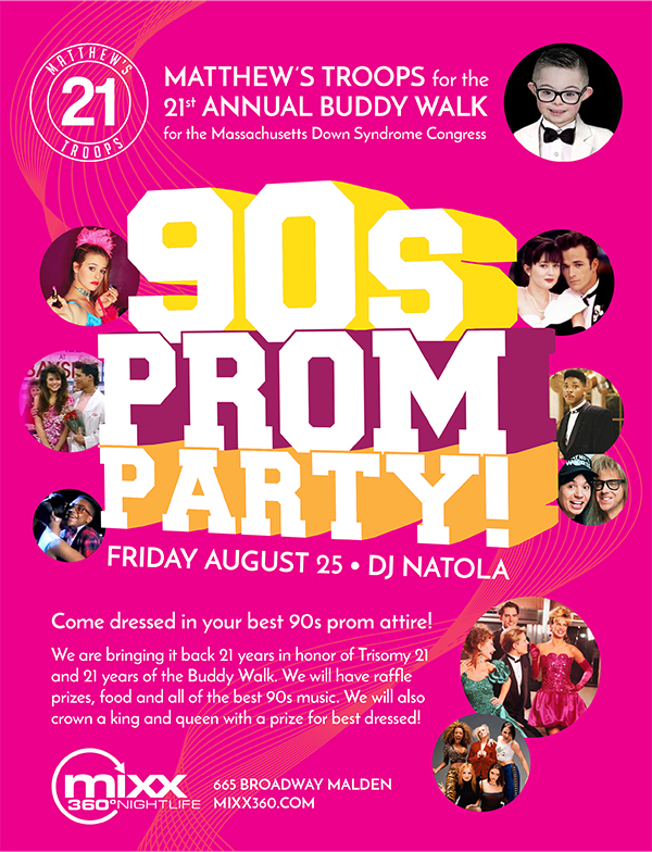 MATTHEW'S TROOPS 90s PROM PARTY Mixx 360 Malden MA