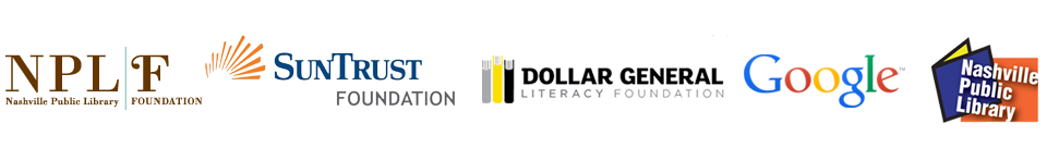 Special thanks to our sponsors: NPLF, SunTrust Foundation, Dollar General Literacy Foundation, Google, and Nashville Public Library