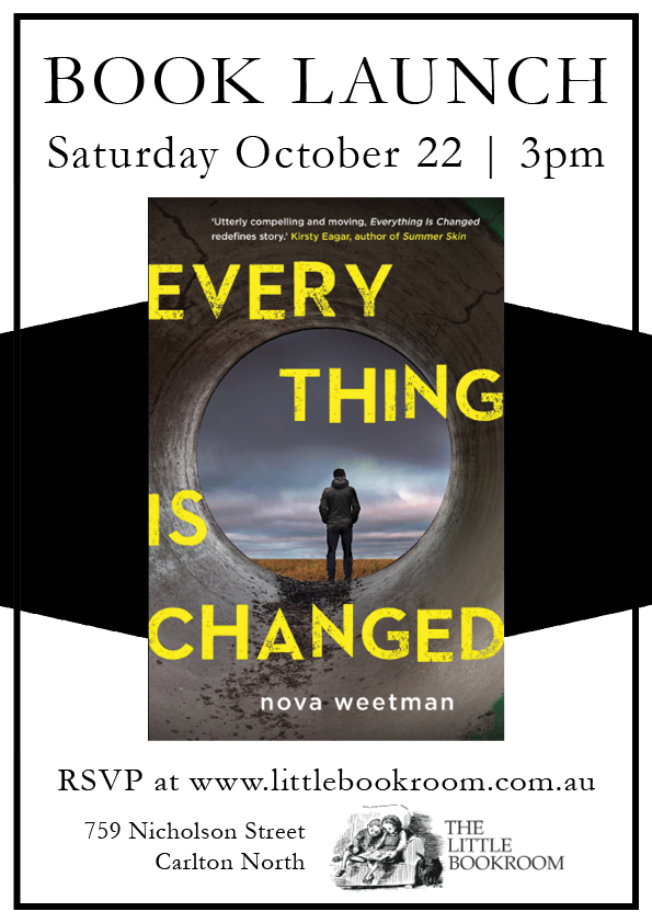 Book Launch: Everything is Changed by Nova Weetman