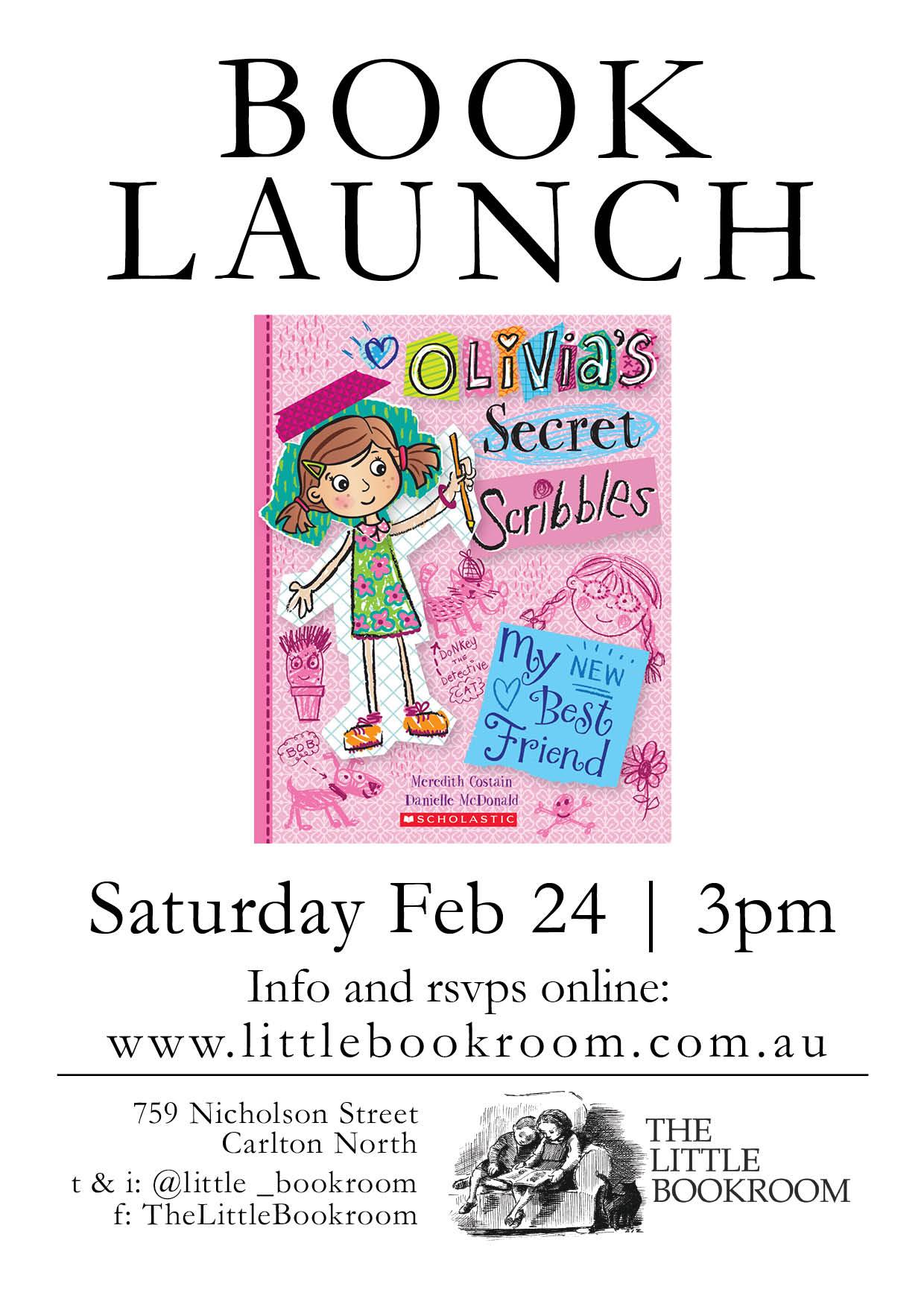 Book Launch Olivia's Secret Scribbles #1 Saturday February 24th