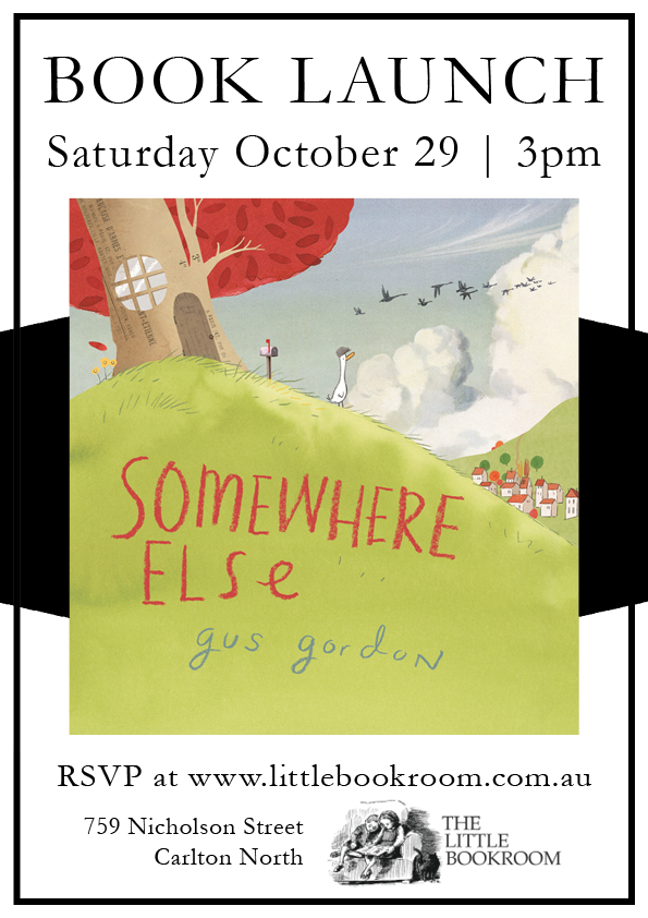 Book Launch: Somewhere Else by Gus Gordon