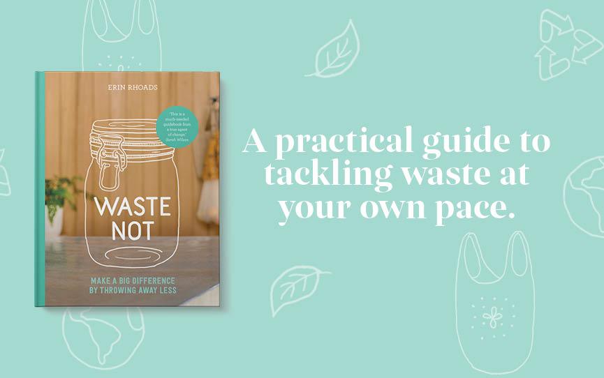 Waste Not by Erin Rhoads at Neighbourhood Books
