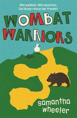 Wombat Warriors by Samantha Wheeler