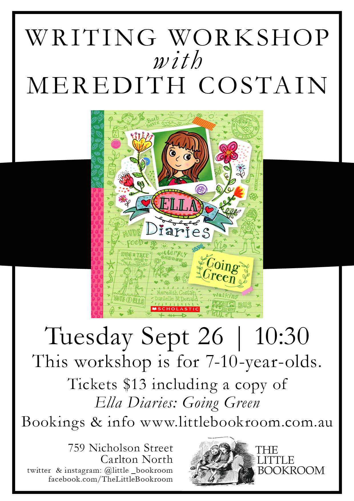 Writing Workshop Meredith Costain Tuesday September 26 10:30am