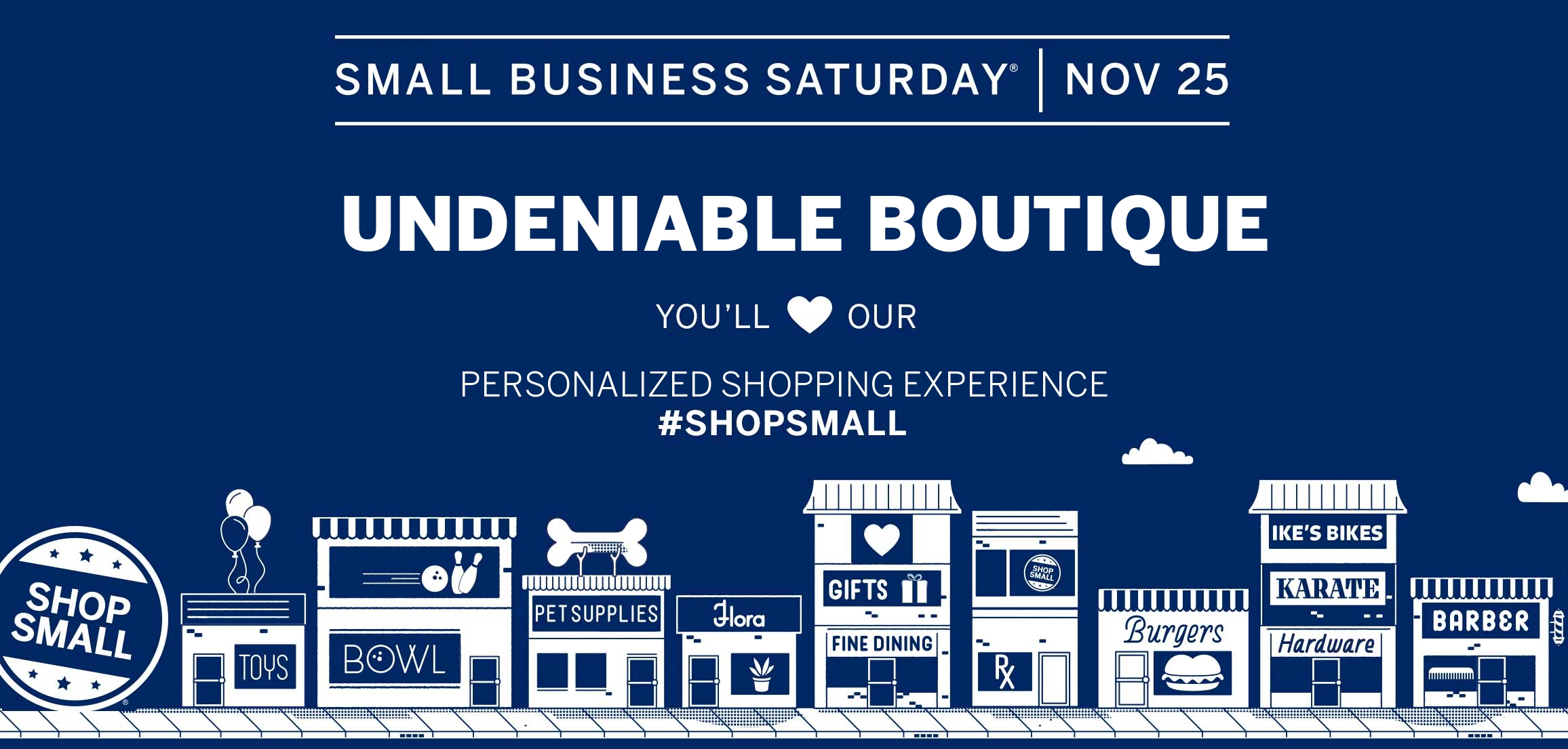 Undeniable Boutique Celebrate Anniversary Small Business Saturday