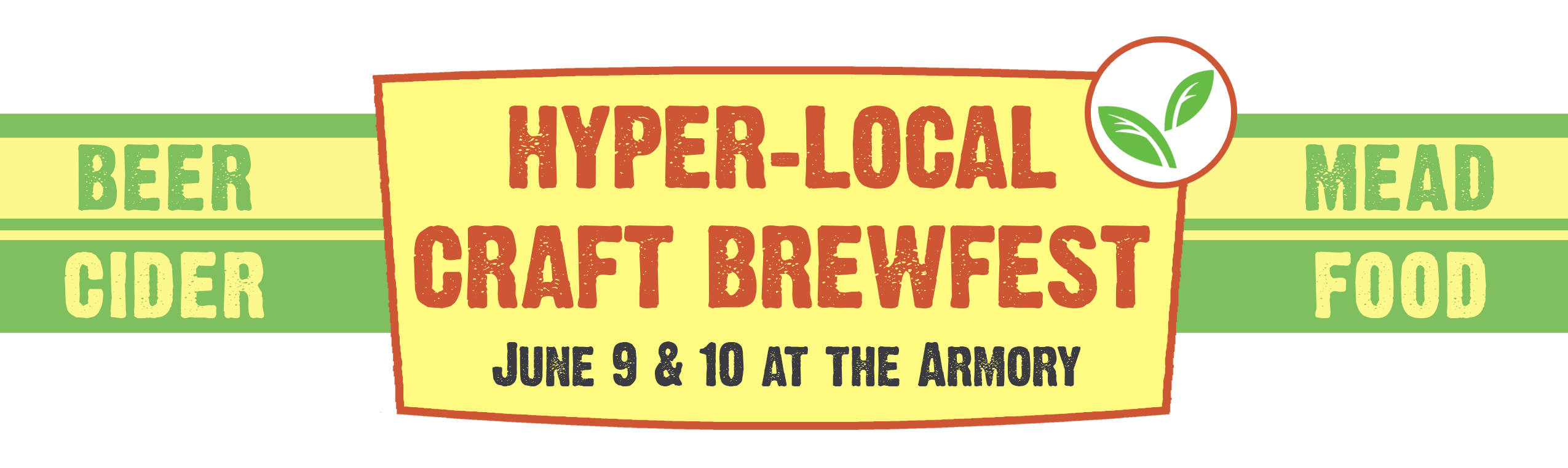 Hyper-Local Craft Brewfest, June 9 & 10 @ The Armory