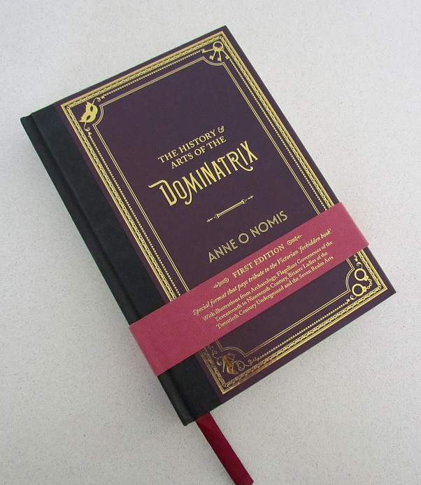 The History & Arts of the Dominatrix first edition