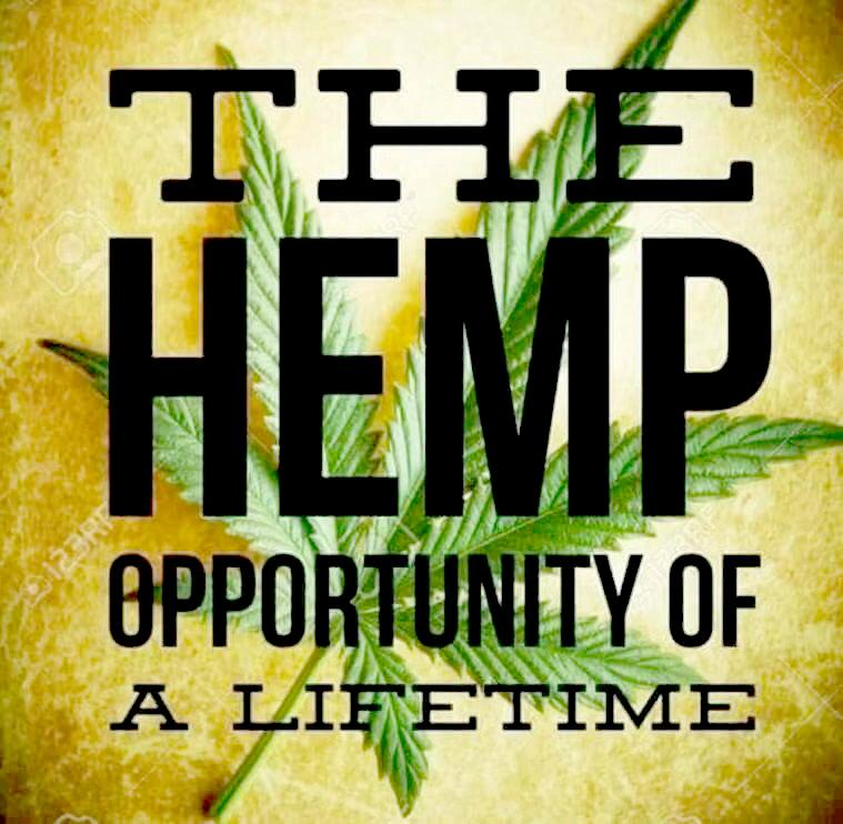 Hemp Opportunity of a lifetime