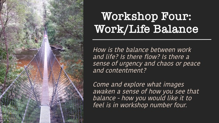 Workshop 4: Work/Life Balance