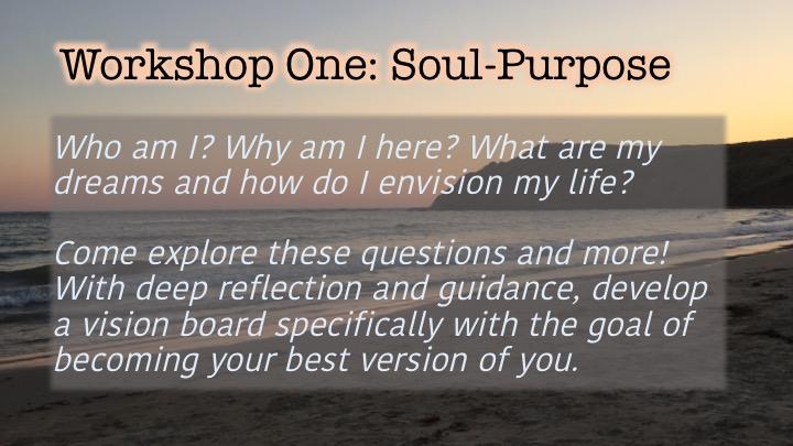 Workshop 1 Soul-Purpose Event description