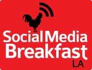 Social Media Breakfast Los Angeles (SMBLA)