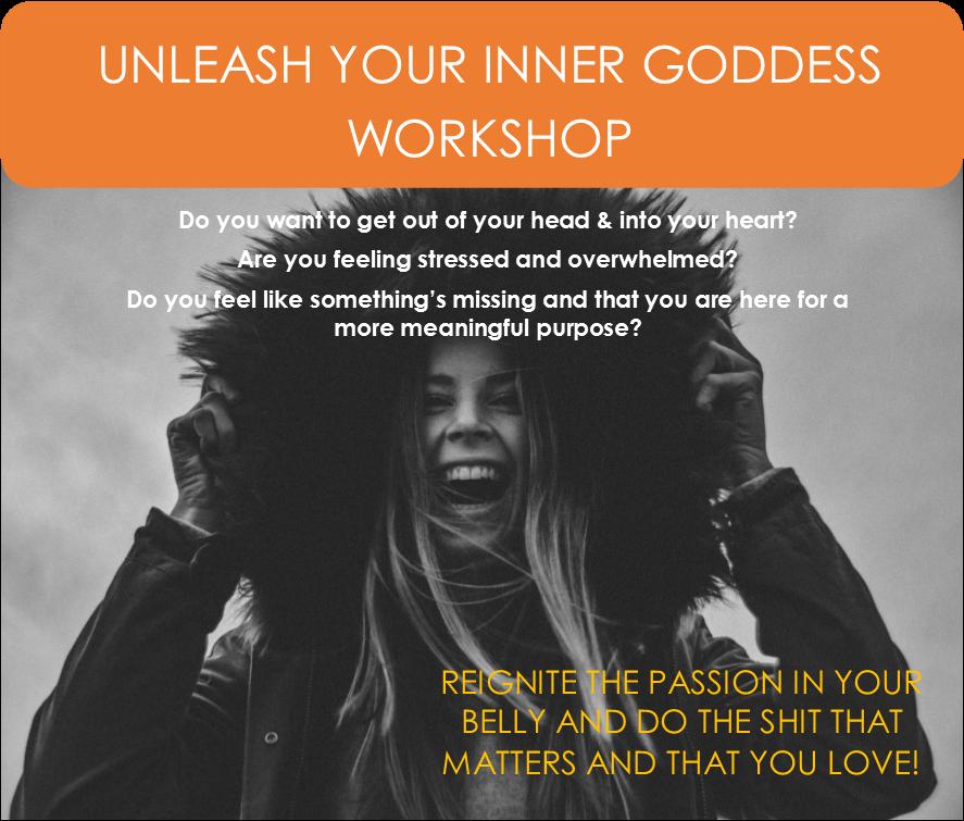 Unleash Your Inner Goddess Workshop