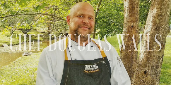 Chef Douglas Walls