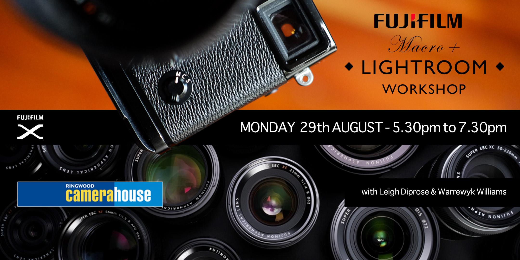 Fujifilm Macro and Lightroom workshop
