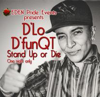 D'Lo in D'funQT:  Stand Up or Die