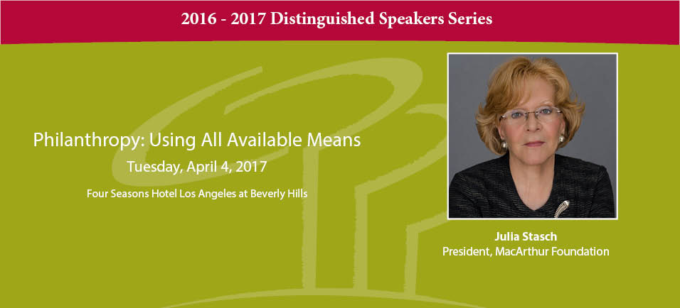 The Center Announces 2054 - 2016 Distinguished Speaker, Julia Stasch, President, MacArthur Foundation