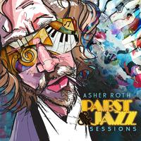 ASHER ROTH (PABST & JAZZ SESSIONS RELEASE)