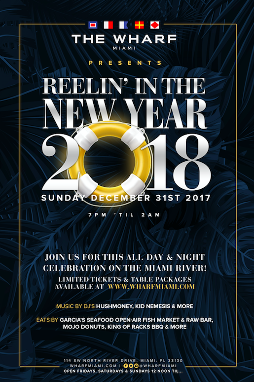 NEW YEAR'S EVE AT THE WHARF MIAMI