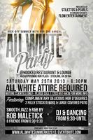 3rd Annual All White Summer Kick -Off Party