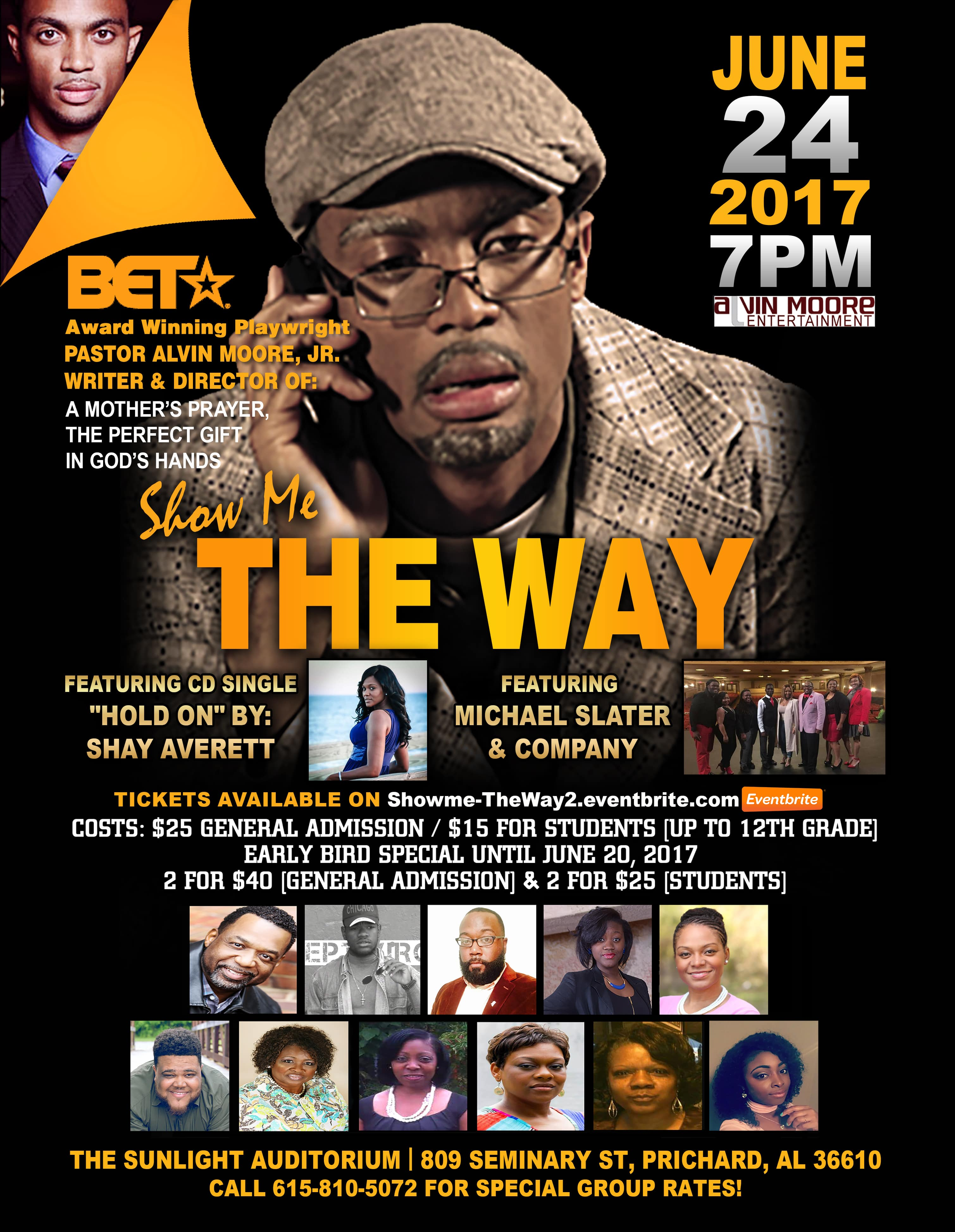 Alvin Moore's new hit stage play, Show Me The Way