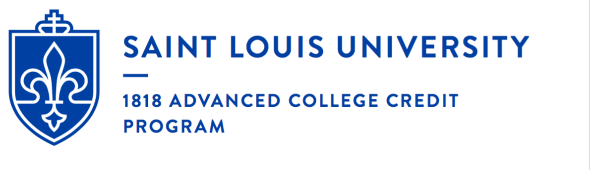 1818 Advanced College Credit Program Saint Louis University