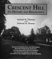 Crescent Hill:  Its History and Resurgence