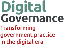 Digital Governance: transforming government practice in the digital era