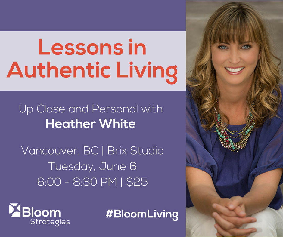 Lessons in Authentic Living Heather White