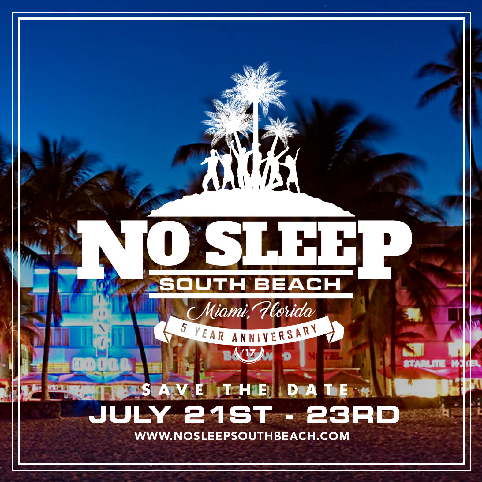 5th annual no sleep south beach weekend 2017 tickets fri jul 21 2017 at 12 00 pm eventbrite. Black Bedroom Furniture Sets. Home Design Ideas