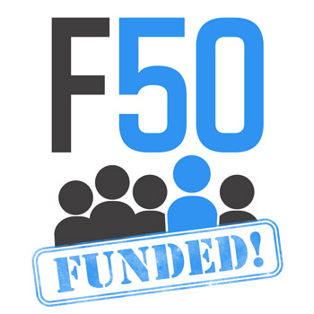 F50: Funded!