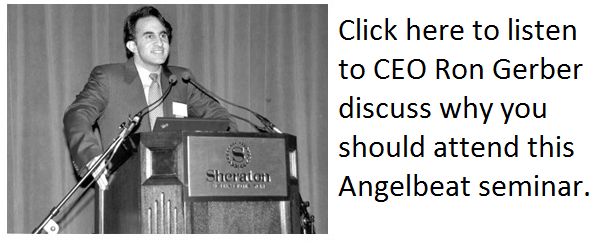 CEO Ron Gerber's 7 Reasons to attend Angelbeat
