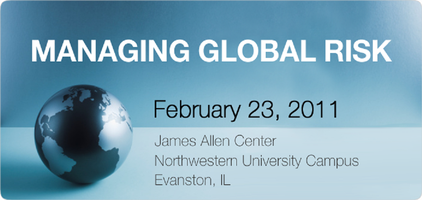 KELLOGG RISK SUMMIT: MANAGING GLOBAL RISK