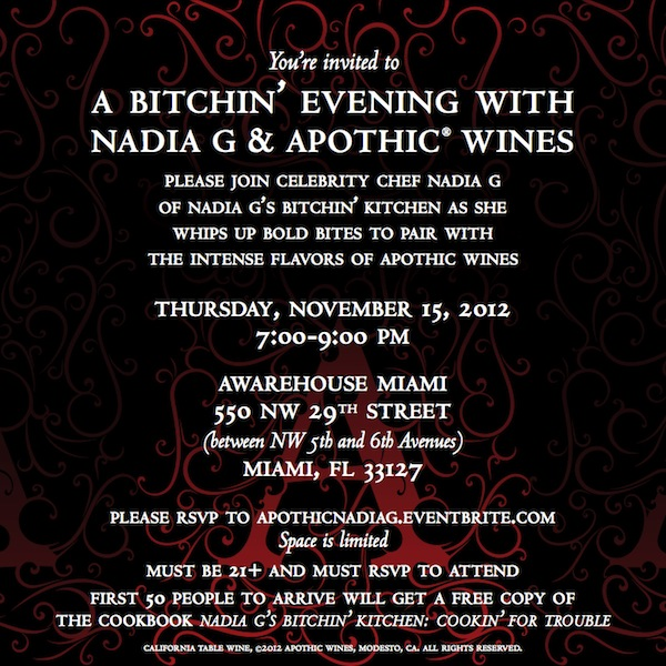 A Bitchin' Evening with Nadia G & Apothic Wines in Miami