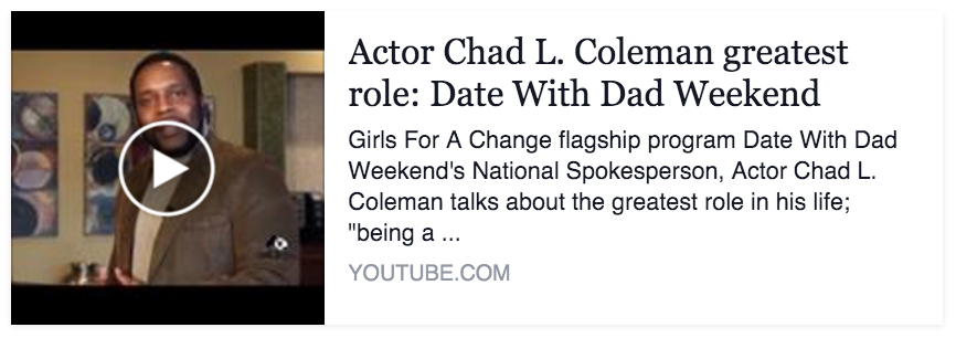 Actor Chad L. Coleman greatest role: Date With Dad Weekend
