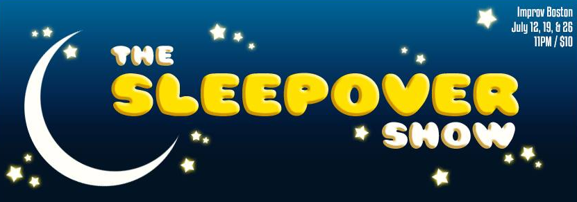 Sleepover at ImprovBoston