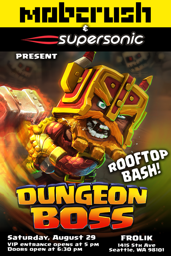 #BOSSbash - Dungeon Boss rooftop bash - presented by Mobcrush