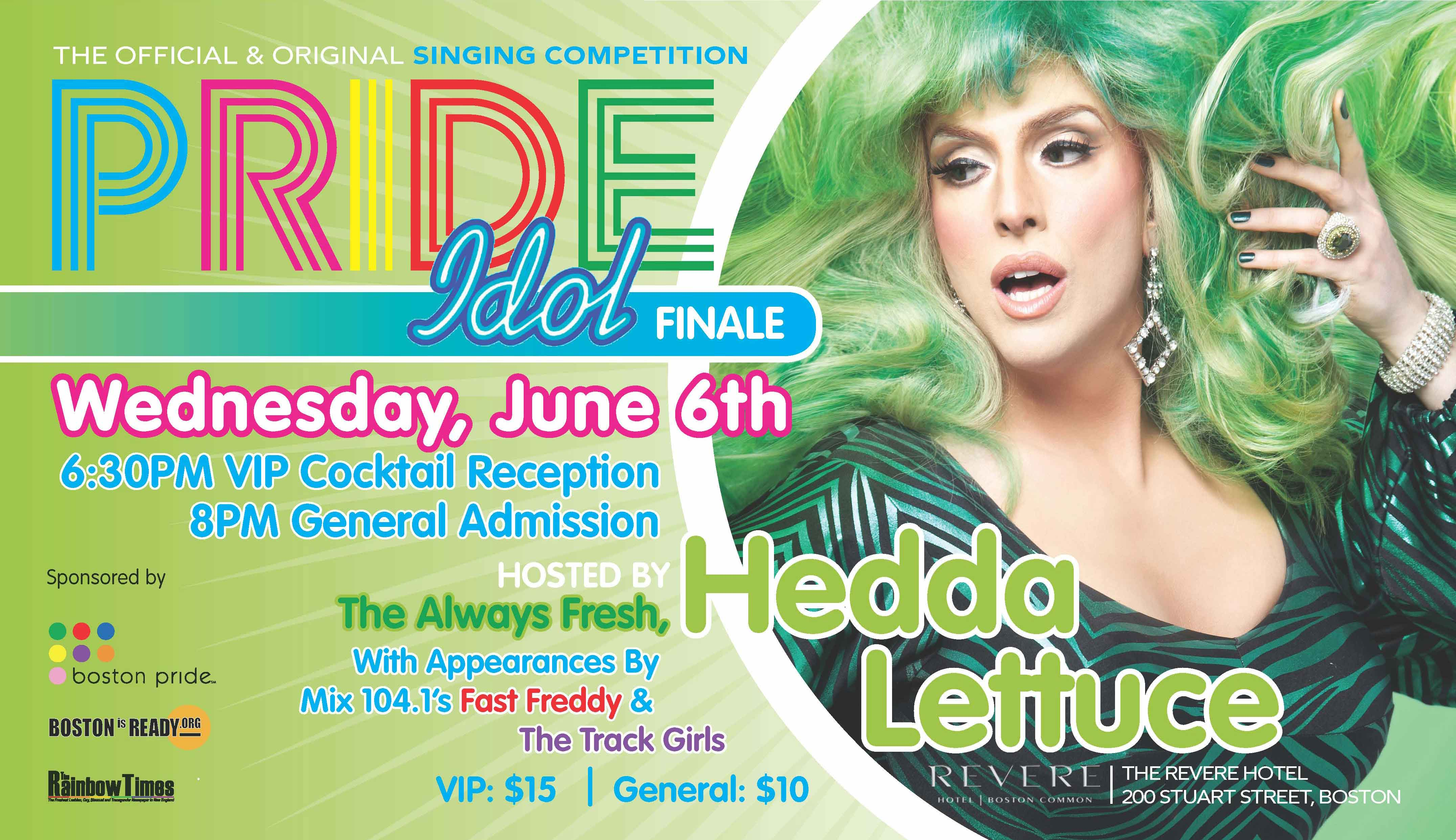 Pride Idol Finale with Hedda Lettuce