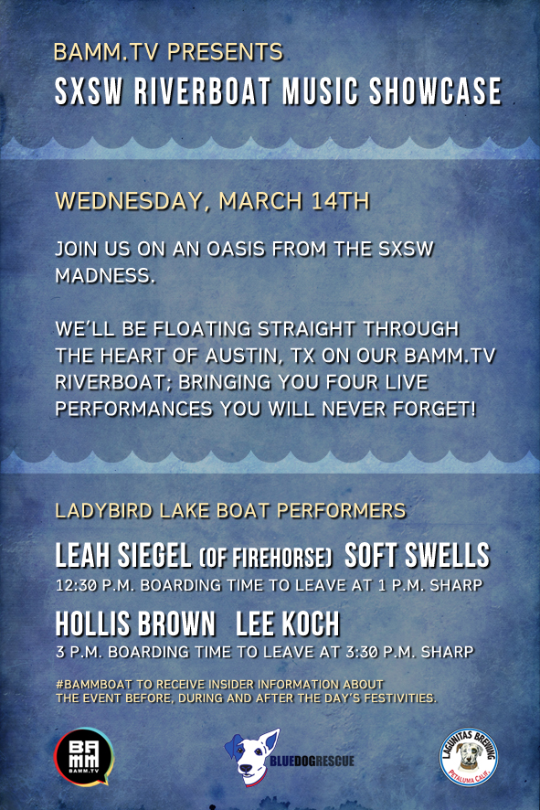 BAMM.tv Presents SXSW Riverboat Music Showcase