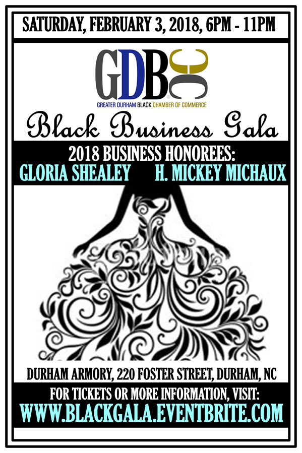 The 2018 Black Business Gala - honoring Gloria Shealey & H.Mickey Michaux