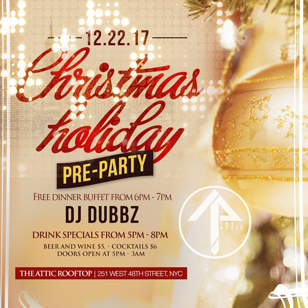 After Work NYC Friday Holiday Party Attic Rooftop