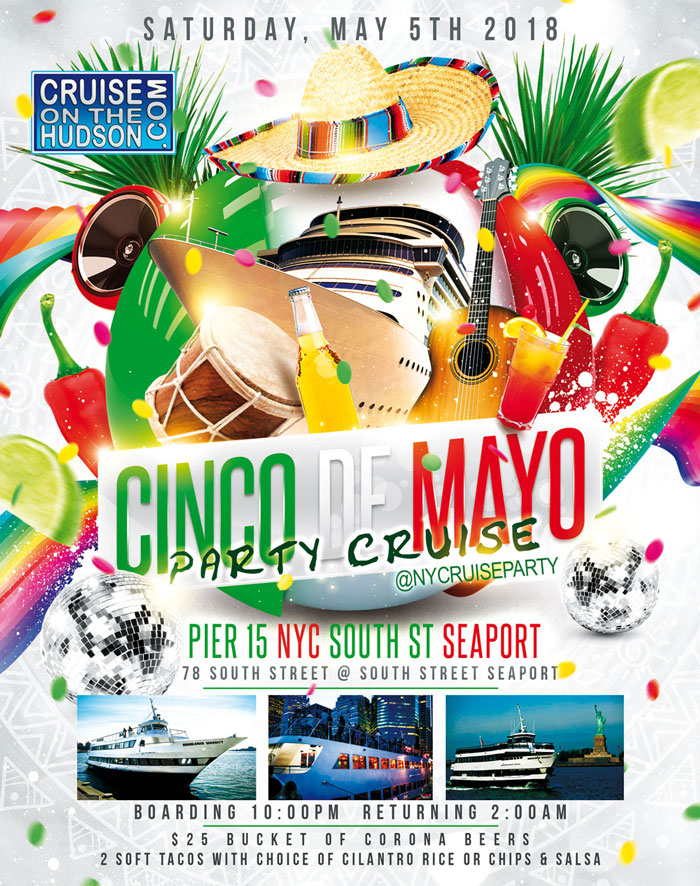 Cinco De Mayo Yacht Party Dance Cruise NYC Boat Party Hornblower Serenity Yacht boat Pier 15 NYC South Street Seaport